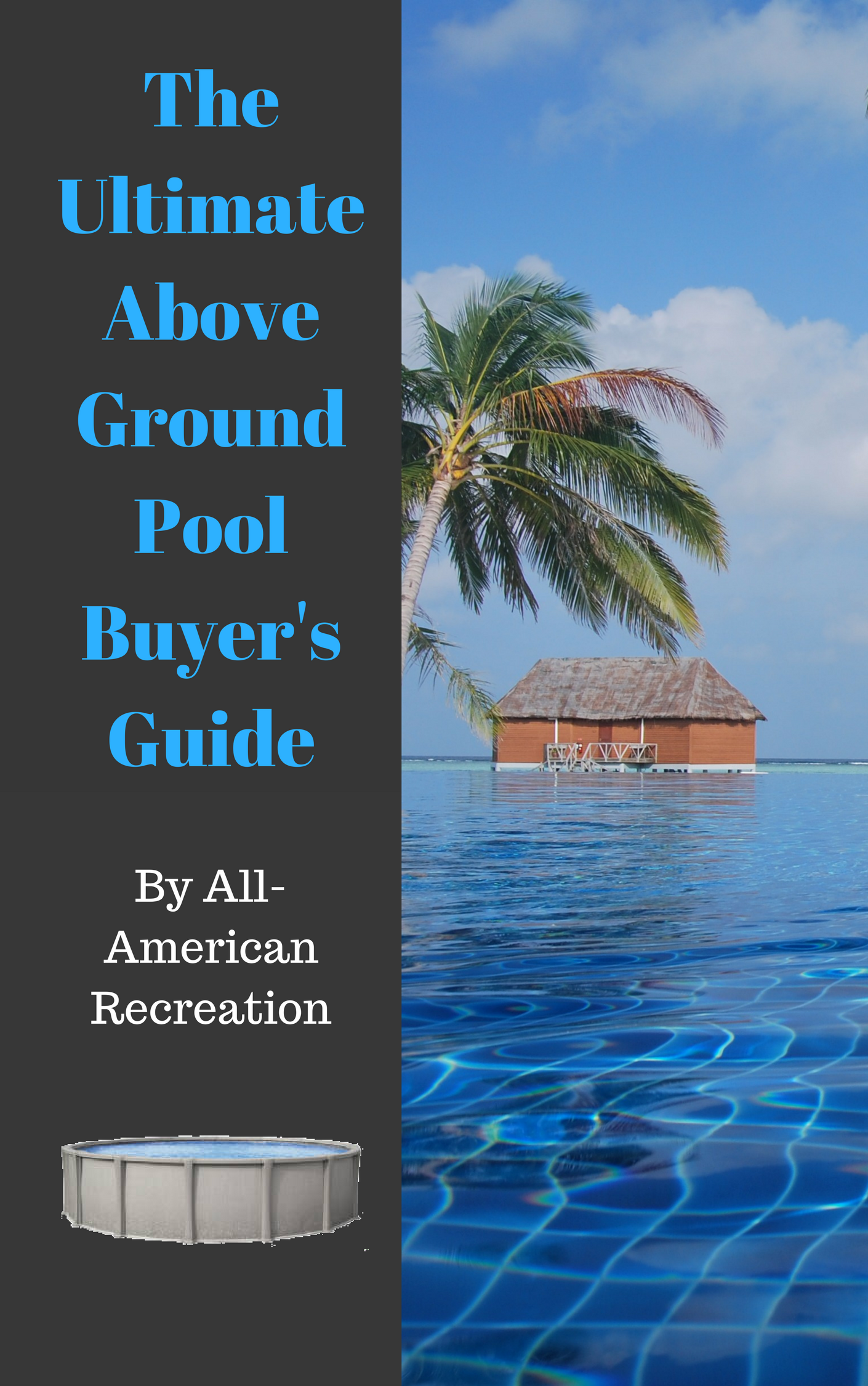 Above Ground Pool Buyer's Guide by All-American Recreation cover