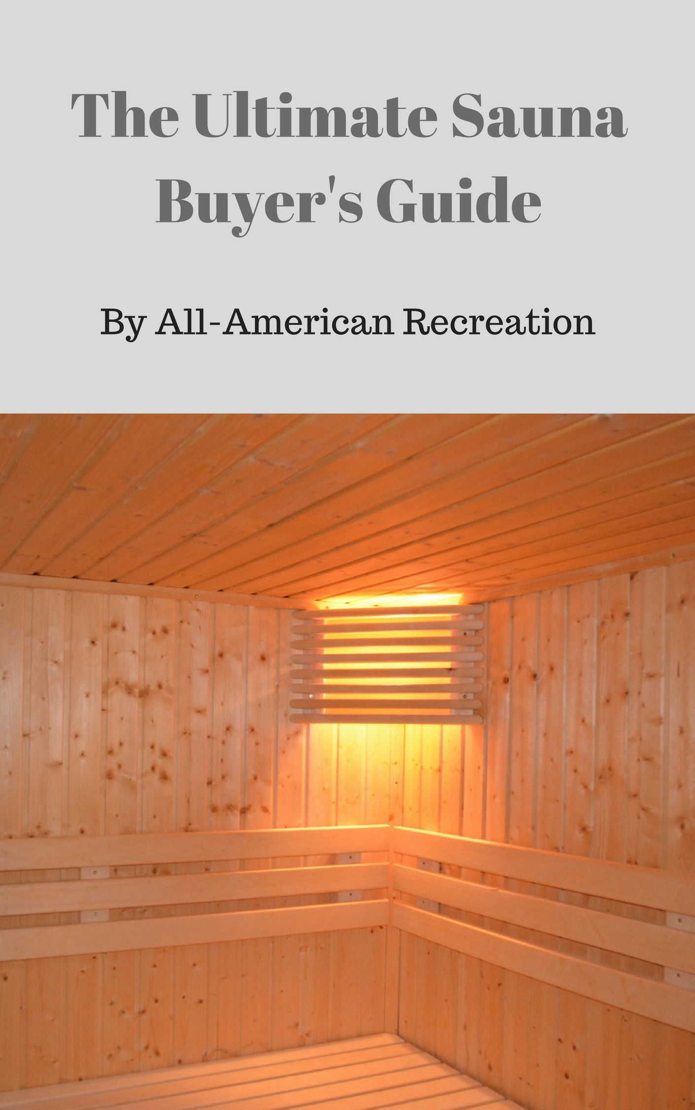 The Ultimate Sauna Buyer's Guide